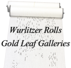 Wurlitzer Rolls - Gold Leaf Galleries